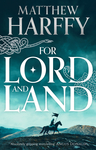 For Lord and Land