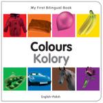 My First Bilingual Book–Colours (English–Polish)