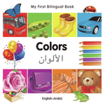 My First Bilingual Book–Colors (English–Arabic)