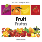 My First Bilingual Book–Fruit (English–Spanish)
