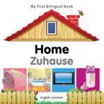 My First Bilingual Book–Home (English–German)