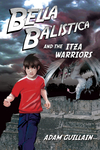 Bella Balistica and the Izta Warriors