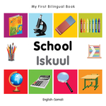 My First Bilingual Book–School (English–Somali)