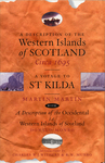 A Description of the Western Islands of Scotland Circa 1695