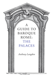 A Guide to Baroque Rome: The Palaces