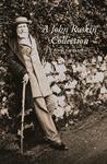 A John Ruskin Collection