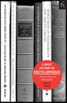A Brief History of Encyclopedias