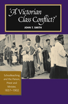 A Victorian Class Conflict?