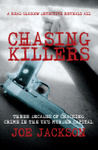 Chasing Killers