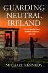 Guarding Neutral Ireland