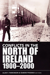 Conflicts in the North of Ireland, 1900-2000
