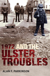 1972 and the Ulster Troubles
