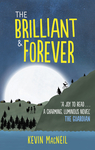 The Brilliant and Forever