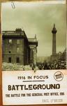 Battleground, 1916 In Focus