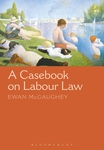 A Casebook on Labour Law
