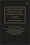 A Practitioner's Guide to the Unified Patent Court