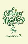 A Gardener's Miscellany