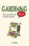 Gardening Wit