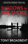 Shadows in the Smoke
