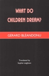 What do Children Dream?