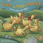 Five Little Ducks Went Out One Day!