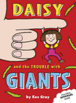 Daisy and the Trouble with Giants
