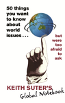 50 Things You Want to Know About World Issues . . . But Were Too Afraid to Ask