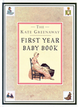 The Kate Greenaway First Year Baby Book, The