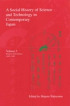 A Social History of Science and Technology in Contemporary Japan