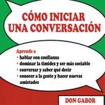 Cómo iniciar una conversación