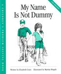 My Name Is Not Dummy
