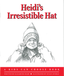 Heidi's Irresistible Hat