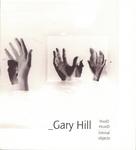 Gary Hill: Hand Heard/Liminal Object
