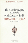 Autobiography of a Moroccan Sufi