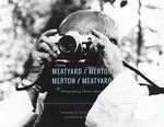 Meatyard / Merton
