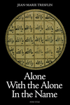 Alone with the Alone in the Name