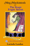 Meg Mackintosh and the Stage Fright Secret