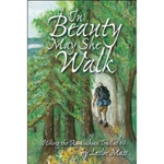 In Beauty May She Walk
