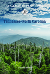 Appalachian Trail Guide to Tennessee-North Carolina