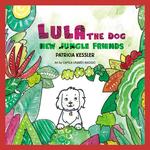 Lula the Dog