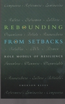 Rebounding from Setbacks: Role Models of Resilience
