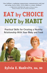 Eat by Choice, Not by Habit