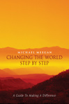 Changing the World Step by Step
