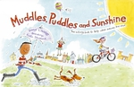 Muddles Puddles and Sunshine