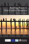 Building Peace in Post-Conflict Situations