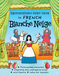 Children's Classics in French: Blanche Neige