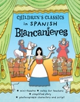 Children's Classics in Spanish: Blancanieves