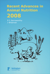 Recent Advances in Animal Nutrition 2008