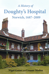 A History of Doughty's Hospital, Norwich, 1687–2009