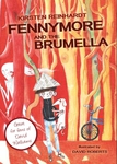 Fennymore and the Brumella